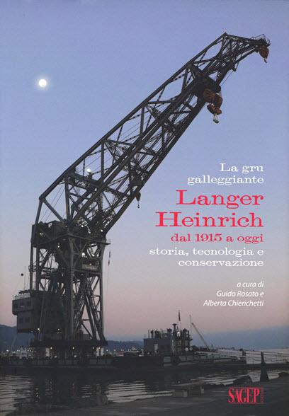La gru galleggiante Langer Heinrich