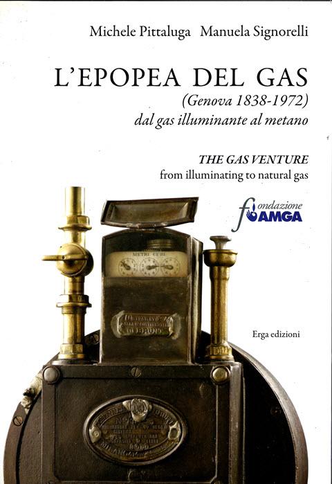L'Epopea del Gas (Genova 1838-1972)