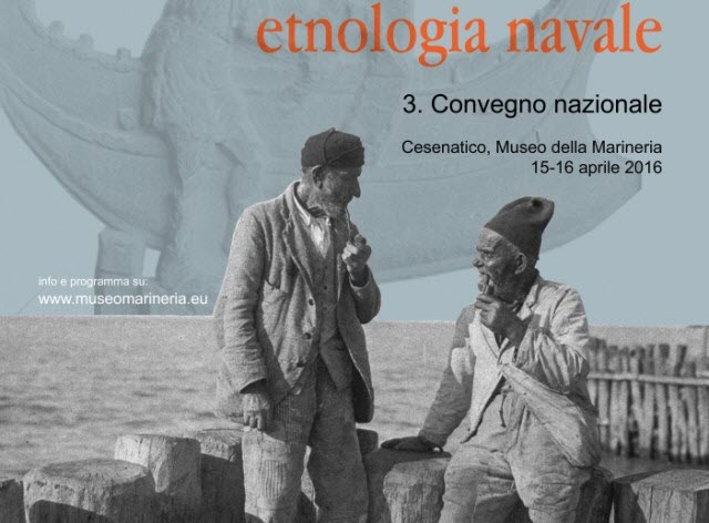 Archeologia Storia Etnologia Navale – III Convegno Nazionale ISTIAEN