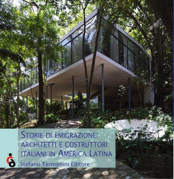 Storie di Emigrazione: architetti e costruttori italiani in America Latina