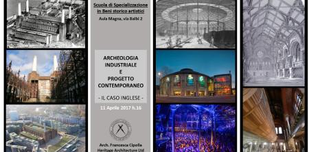 11 Aprile: archeologia industriale e progetto contemporaneo il caso inglese